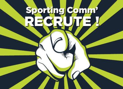 L'agence Sporting Comm' recrute !